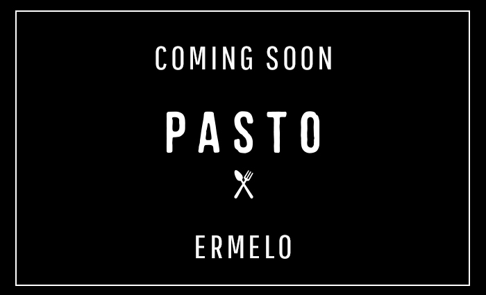 Coming soon Pasto Ermelo